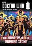 img - for Doctor Who: Hunters of the Burning Stone book / textbook / text book