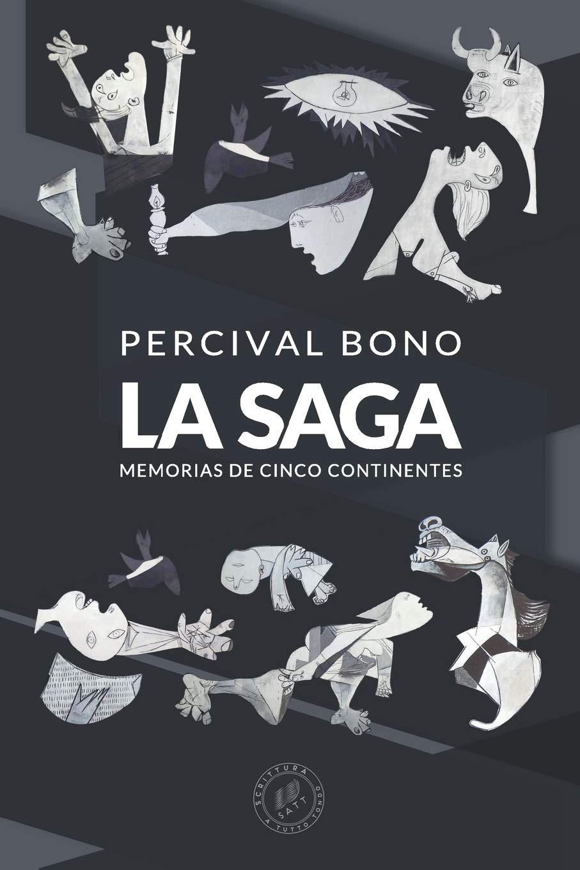 La Saga Memorias De Cinco Continentes Spanish Edition