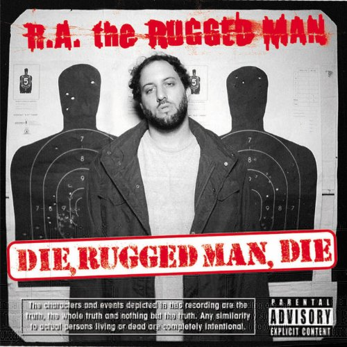 Die, Rugged Man, Die [Explicit]