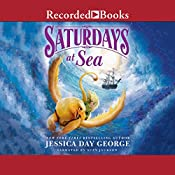 Saturdays at Sea | Jessica Day George