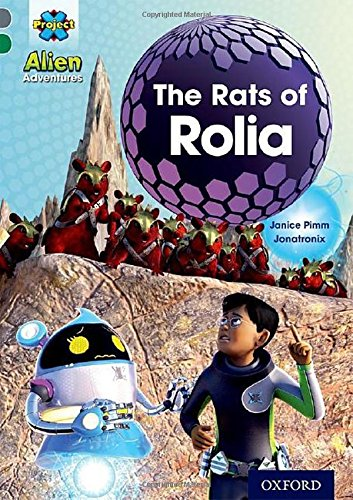 Project X Alien Adventures: Grey Book Band, Oxford Level 12: The Rats of Rolia pdf