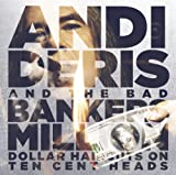 Andi & Bad Bankers Deris: Million Dollar Haircuts On Ten Cent Heads [Vinyl LP] (Vinyl)