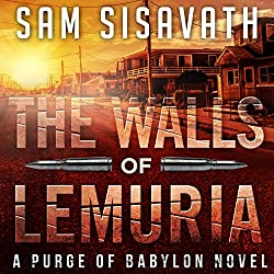 The Walls of Lemuria: A Purge of Babylon Novel