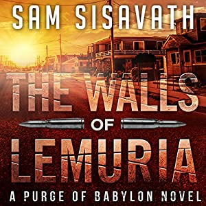 The Walls of Lemuria: A Purge of Babylon Novel Audiobook
