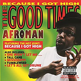 Afroman because i got high download free mp3.