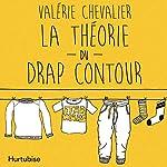 La théorie du drap contour   Valérie Chevalier
