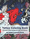 Tattoo Coloring Book - Relaxing Tattoo Designs for
