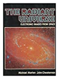 The Radiant Universe, Michael Marten and John Chesterman, 0025804200