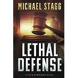 Lethal Defense (Nate Shepherd Legal Thriller Series)