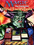 img - for Magic: The Gathering -- Official Encyclopedia, Volume 1: The Complete Card Guide (Vol 1) book / textbook / text book