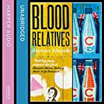 Blood Relatives | Stevan Alcock