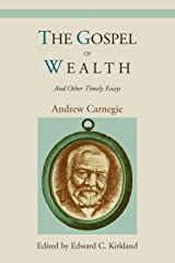 The Gospel of Wealth and Other Timely Essays Paperback