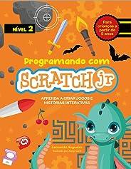 Programando com Scratch JR (Vol. 2): Aprenda a criar jogos e histórias interativas