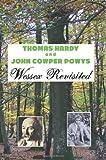 Thomas Hardy and John Cowper Powys, Jeremy Mark Robinson, 1861711239
