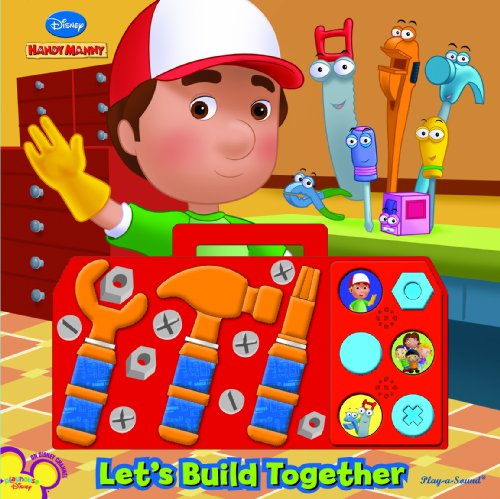 Play-a-Sound: Handy Manny, Let s Build Together (Disney Handy Manny) Handy Book Truck