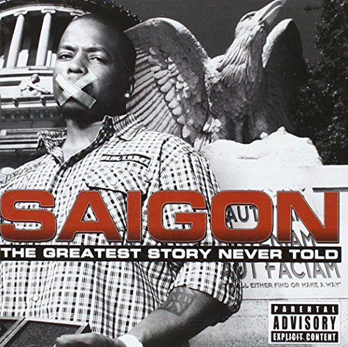The Greatest Story Never Told: Deluxe 2-CD Edition (+5 Bonus Tracks) by Saigon (2011-08-03) (Saigon The Greatest Story Never Told 2)