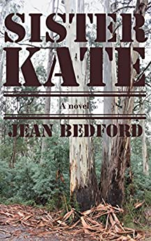 Sister Kate: a novel by [Bedford, Jean]