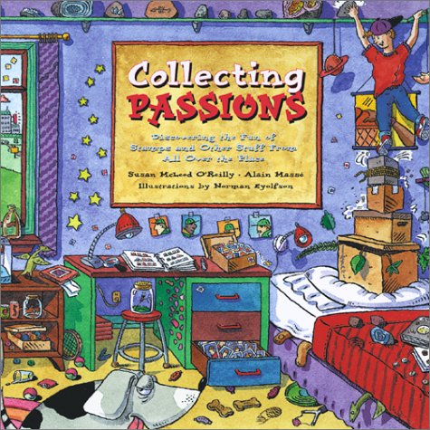 Download Collecting Passions: Discovering the Fun of Stamps and Other Stuff From All Over the Place ebook