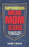 Superheroes Wear Mom Jeans: The Tangled