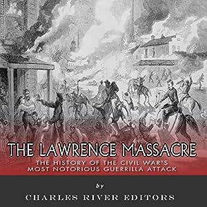 The Lawrence Massacre Audiobook