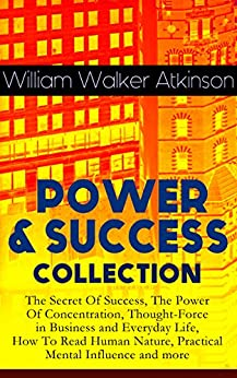 the power of concentration william walker atkinson pdf