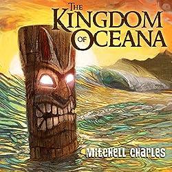 The Kingdom of Oceana, Volume 1