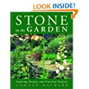 Stone in the Garden: Inspiring Designs and Practical Projects