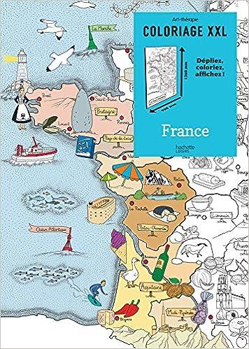 Coloriage Xxl France Depliez Colorier Affichez Loisirs Sports Passions French Edition Emmanuelle Pioli Hachette 9782013968782 Amazon Com Books