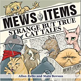 Mews Items: Amazing but True Cat Stories