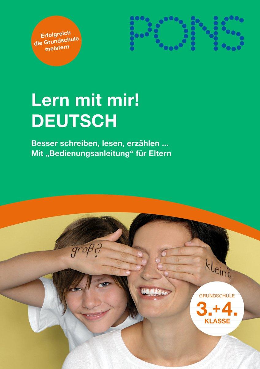 Lern mit mir! Deutsch 3./4. Klasse: Gemeinsam erfolgreich üben