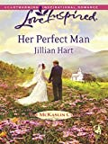 Her Perfect Man by Jillian Hart front cover