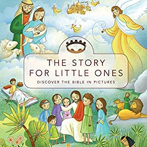 The Story for Little Ones Audiobook