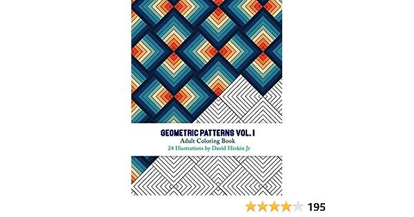 Geometric Patterns Adult Coloring Book Vol 1 Inkcartel Amazon Ca Hinkin Jr David Books