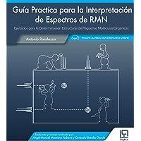 Guía Practíca para la interpretación de espectros