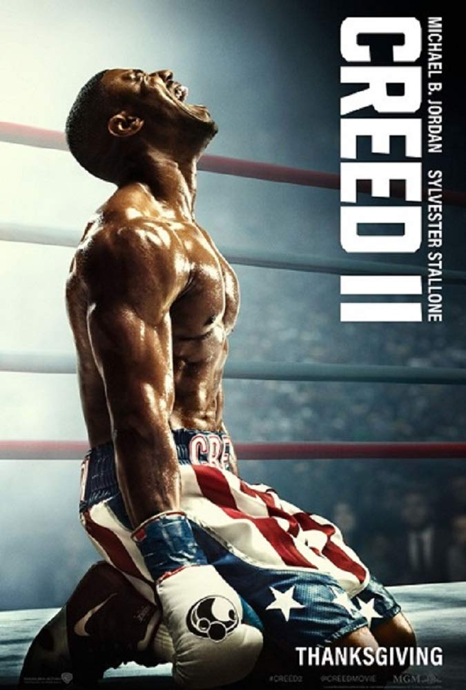 Creed 2 Movie POSTER 27 x 40, Michael B. Jordan, Sylvester Stallone, A, MADE IN THE U.S.A.