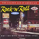 The Golden Age Of American Rock 'n' Roll, Volume 2: Hot 100 Hits From 1954-1963