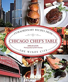 The chicago homegrown cookbook local food local restaurants local chicago chefs table extraordinary recipes from the windy city forumfinder Gallery