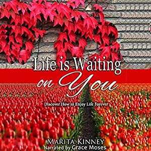 Life Is Waiting on You Audiobook