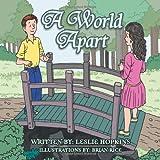 A World Apart, Leslie Hopkins, 1477267832