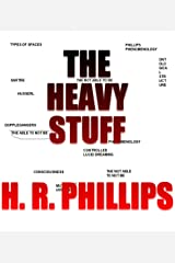 The Heavy Stuff Kindle Edition