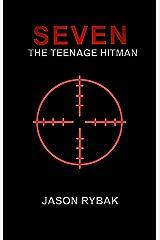 Seven: The Teenage Hitman (Mondial Book 3) Kindle Edition