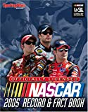 NASCAR Record and Fact Book 2005 Edition, Sporting News Staff, 0892047674
