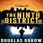 The Ninth District : A Thriller | Douglas Dorow
