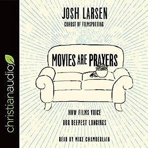 Movies Are Prayers Audiobook