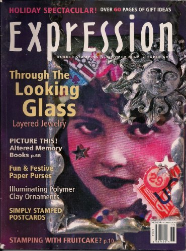 - Expression (Through the Looking Glass, November/December 2004, Volume 3, Issue 6)