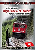 LOCOVISION: High Roads to St. Moritz