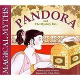 Magical Myths, Pandora and The Mystery Box (Myths and Legends)