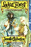 Lady of the Forest, Jennifer Roberson, 0821748912