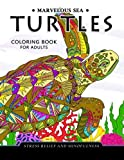 Marvelous Sea Turtles Coloring Book for Adults: Stress-relief Coloring Book For Grown-ups