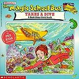 The Magic School Bus Takes a Dive, Joanna Cole, 0590187236